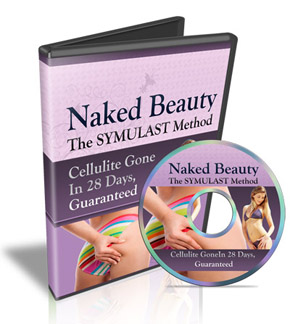 Naked Beauty - The SYMULAST Method For Cellulite Reduction