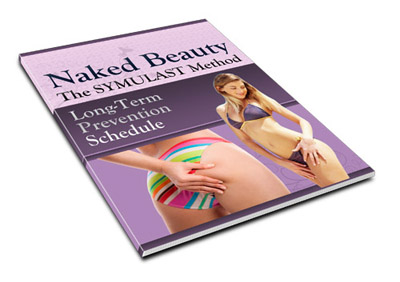 Long Term Naked Beauty Maintenance and Cellulite Prevention Schedule