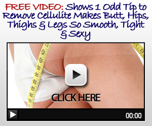 Cellulite Removal Video